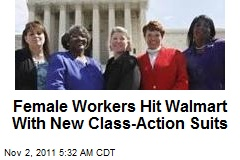 Female Workers Hit Walmart With New Class-Action Suits