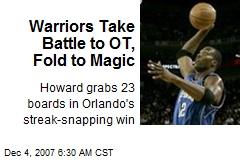 Warriors Take Battle to OT, Fold to Magic