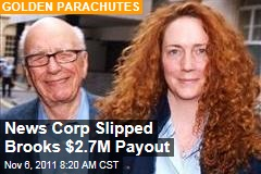 Rebekah Brooks Scored $2.7M Payoff From News Corp