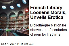 French Library Loosens Morals, Unveils Erotica