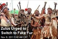 Zulus Urged to Switch to Fake Fur
