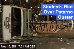 Penn State Students Riot Over Paterno Ouster