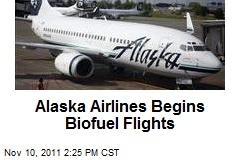 Alaska Airlines Begins Biofuel Flights