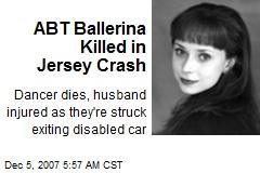 ABT Ballerina Killed in Jersey Crash