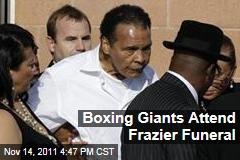 Muhammad Ali Among Boxing Great at Joe Frazier Funeral