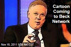 Cartoon Coming to Glenn Beck's Network