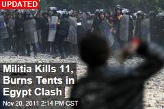Egyptian Militia Kills Protesters, Burns Tents in Cairo Clash