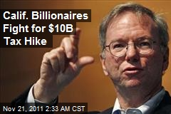 Calif. Billionaires to Put $10B Tax Hike on Ballot