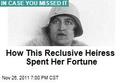 How Reclusive Heiress Huguette Clark Spent Her Millions