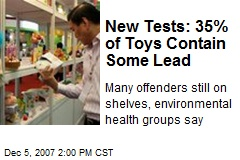 New Tests: 35% of Toys Contain Some Lead