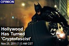 'Batman' Writer Frank Miller's Attacks on Occupy Wall Street in Line With Hollywood Propaganda