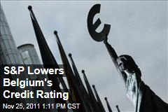 Standard & Poor's Lowers Belgium's Credit Rating