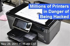 Millions of Printers in Danger of Being Hacked