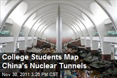College Students Map China's Nuclear Tunnels