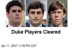Duke Players Cleared