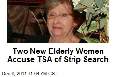 Two New Elderly Women Accuse TSA of Strip Search