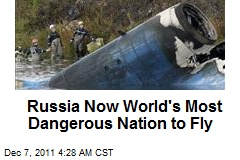 Russia Now World's Most Dangerous Nation to Fly