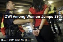 DWI Among Women Jumps 29%