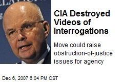 CIA Destroyed Videos of Interrogations