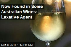 Now Found in Some Australian Wines: Laxative Agent