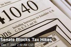 Senate Blocks Tax Hikes