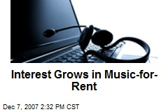 Interest Grows in Music-for-Rent