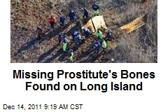 Missing Prostitute's Bones Found on Long Island