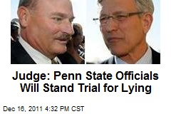 Judge: Penn State Officials Will Stand Trial for Lying