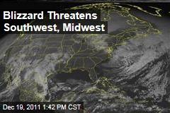 Blizzard Threatens Southwest, Midwest
