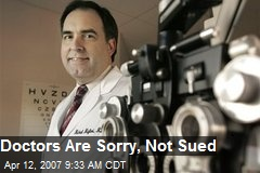 Doctors Are Sorry, Not Sued