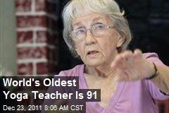 World's Oldest Yoga Teacher Is 91