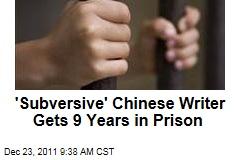 'Subversive' Chinese Writer Chen Wei Gets 9 Years in Prison