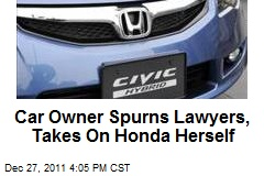 Car Owner Spurns Lawyers, Takes On Honda Herself