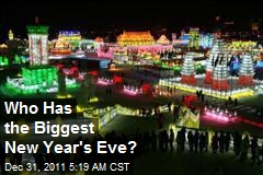 Who Has the Biggest New Year's Eve?