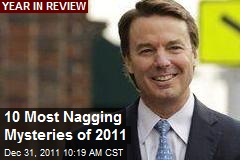 10 Most Nagging Mysteries of 2011