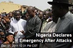 Nigeria Declares Emergency After Attacks