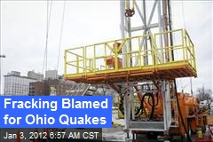 Fracking Blamed for Ohio Quakes
