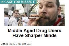 Middle-Aged Drug Users Have Sharper Minds