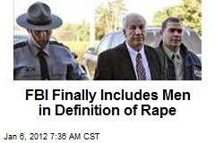 FBI Finally Includes Men in Definition of Rape