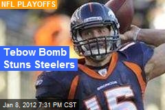 Tebow Bomb Stuns Steelers