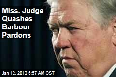 Haley Barbour Pardons: Mississippi Judge Blocks Release of 21 Convicts