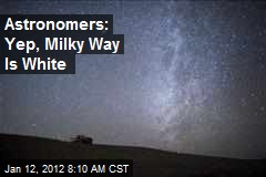 Astronomers: Yep, Milky Way Is White