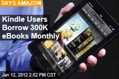 Amazon Kindle Users Borrow 300K eBooks Monthly