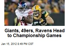 Giants, 49ers, Ravens Head to Championship Games
