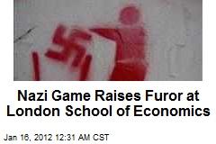 Nazi Game Raises Furor at London School of Economics