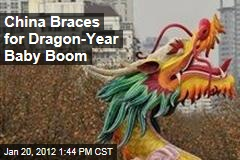 Chinese New Year Likely to Bring Year of the Dragon Baby Boom