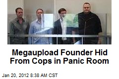 Megaupload Founder Hid From Cops in Panic Room