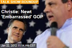Chris Christie: Newt Gingrich an Embarrassment to Republican Party