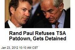 Rand Paul Refuses TSA Patdown, Gets Detained