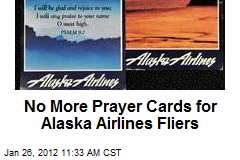 No More Prayer Cards for Alaska Airlines Fliers